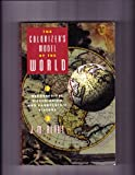 The Colonizer's Model of the World : Geographical Diffusionism and Eurocentric History, Blaut, J. M., 0898623499