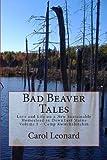 Bad Beaver Tales, Carol Leonard, 0692004955