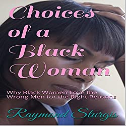 Choices of a Black Woman