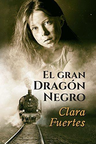 El gran dragon negro: Y los niños de Terezin. (Basada en hechos reales)  [Fuertes, Clara] (Tapa Blanda)