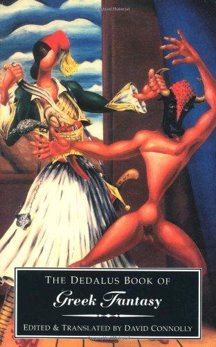 The Dedalus Book of Modern Greek Fantasy (Dedalus Literary Fantasy Anthologies) David Connolly