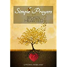 Simple Prayers For The Brokenhearted