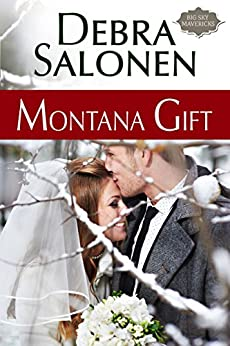 Montana Gift: (Big Sky Mavericks Book 5) by [Salonen, Debra]