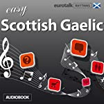 Rhythms Easy Scottish Gaelic | EuroTalk Ltd