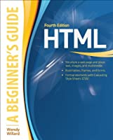 HTML A Beginner's Guide, 4th Edition Front Cover