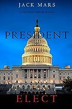 President Elect (A Luke Stone Thriller Book 5)