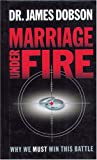 Marriage under Fire, James C. Dobson, 1414317565