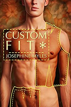 Custom Fit (Tailor Made Book 2) by [Myles, Josephine]