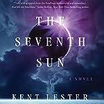 The Seventh Sun: Dan Clifford, Book 1 | Kent Lester
