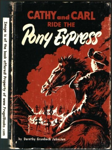 (Cathy and Carl ride the pony express)