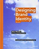 Kyпить Designing Brand Identity: An Essential Guide for the Whole Branding Team на Amazon.com