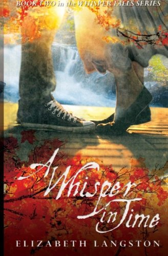 A Whisper in Time (Whisper Falls)