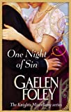 One Night of Sin by Gaelen Foley front cover