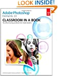 Adobe Photoshop Elements 10 Classroom...