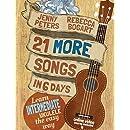 21 More Songs in 6 Days: Learn Intermediate Ukulele the Easy Way: Book + online video (Beginning Ukulele Songs) (Volume 3)