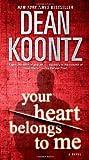 Your Heart Belongs to Me: A Novel