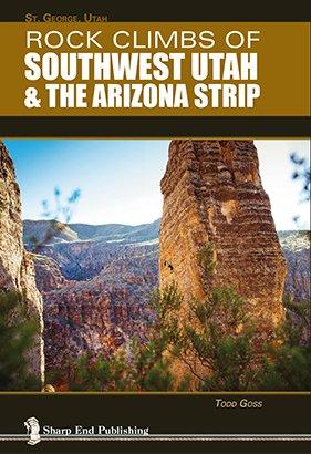 Arizona Rocks - Rock Climbs of Southwest Utah & the Arizona Strip