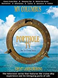 Porthole TV - MV Columbus Ports: Thunder Bay Ont., Kettle Creek WI