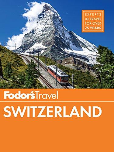 Fodor's Switzerland (Full-color Travel Guide Book 48)