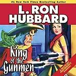 King of the Gunmen | L. Ron Hubbard