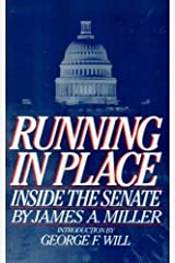Running in place: Inside the Senate Hardcover