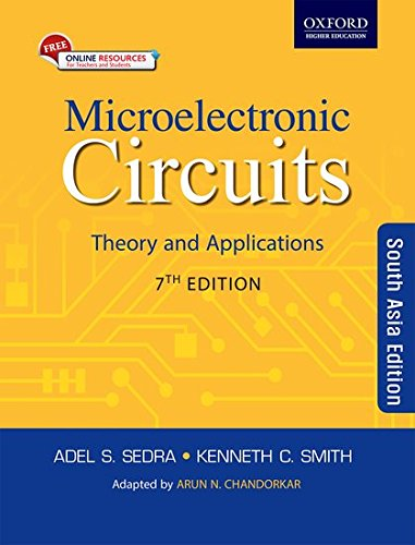 Microelectronic Circuits: Theory And Application, 7Th Edn (Circuit Smith)