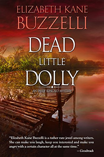 Dead Little Dolly (Emily Kincaid Mysteries Book 5)
