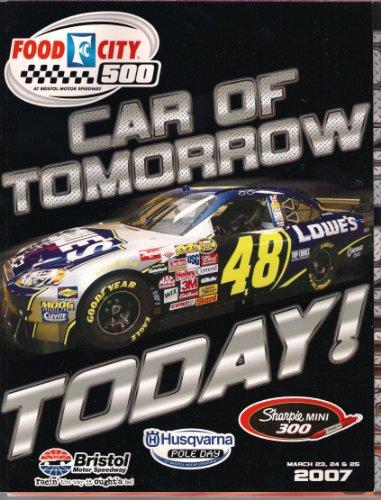 2007 FOOD CITY 500 OFFICIAL NASCAR PROGRAM (CAR OF TOMORROW TODAY, BRISTOL MOTOR SPEEDWAY)