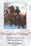 Morgan Is Coming, Betty J. Gorin, 1564691349