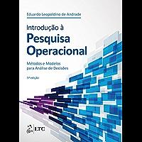 Introdução à Pesquisa Operacional - Método e Modelos para Análise de Decisões