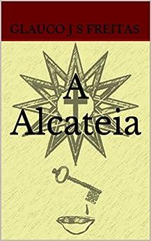 A Alcateia por [Freitas, Glauco J S]