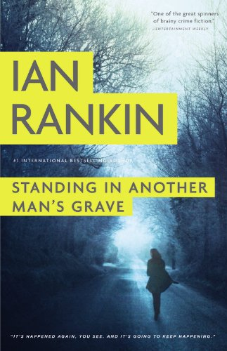 Standing in Another Man's Grave (A Rebus Novel) - Grave Maurice