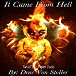 It Came from Hell | Drac Von Stoller