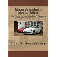 Volkswagen: a Car for the People - a Success Story - 2nd Edition