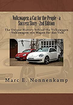 Volkswagen: a Car for the People - a Success Story - 2nd Edition by [Nonnenkamp, Marc]