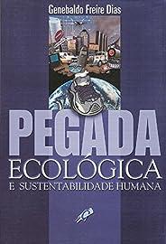 Pegada ecológica e sustentabilidade humana