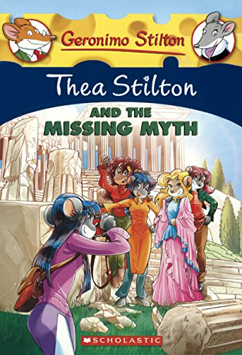 Thea Stilton And The Missing Myth (Turtleback School & Library Binding Edition)