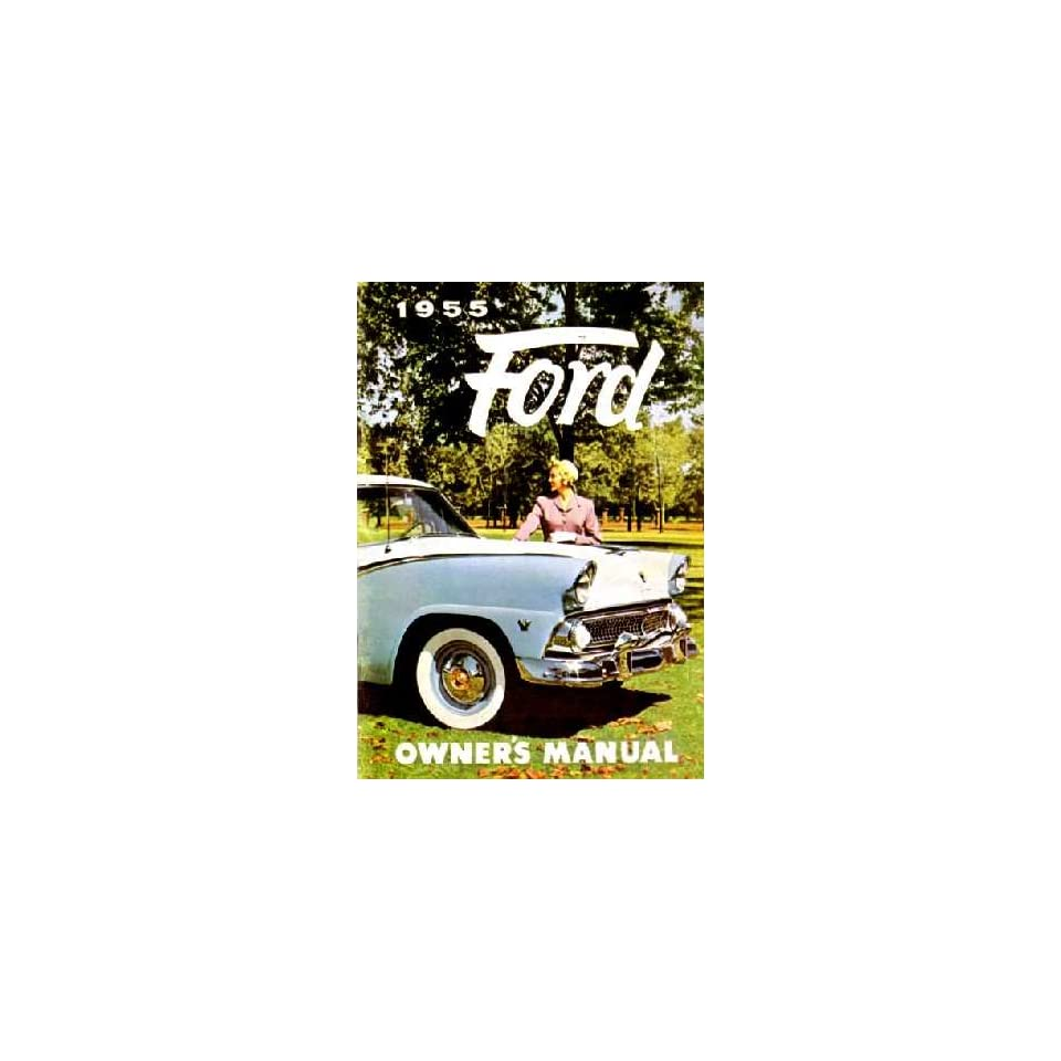 1955 FORD PASSENGER CAR Owners Manual User Guide