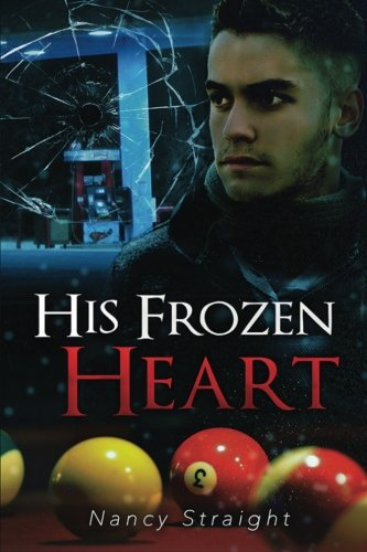 His Frozen Heart (Brewer Brothers) (Volume 1)