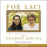 """""""For Laci - A Mother's Story of Love, Loss, and Justice"""" av Sharon Rocha"""