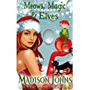Meows, Magic and Elves (Lake Forest Witches Book 6)