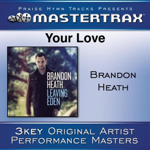 Your Love [Performance Tracks]