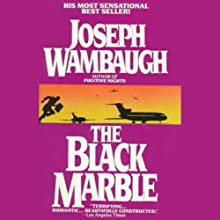 The Black Marble Audiobook by Joseph Wambaugh Narrated by Oliver Wyman