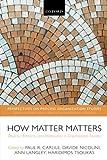 How Matter Matters (Perspectives on Process Organization Studies)