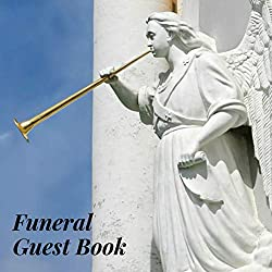 Funeral Guest Book: Angel Religious Church Christian Memorial Service/Celebration Life Remembered Remembrance/Memoriam/Wake/Bereavement/Loving ... Address Line-Thought Message Memories Comment