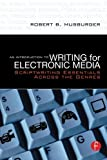 An Introduction to Writing for Electronic Media 1st Edition