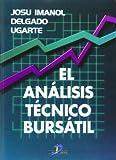 El Análisis Técnico Bursátil (Spanish Edition)