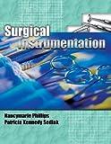 Bundle: Surgical Instrumentation + Workbook : Surgical Instrumentation + Workbook, Phillips and Phillips, Nancymarie, 1428395040