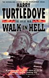The Great War: Walk in Hell by Turtledove, Harry (2000) Paperback