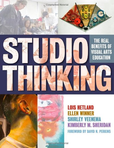 Studio Thinking: The Real Benefits of Visual Arts Education by Brand: Teachers College Press